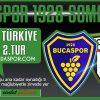Bucaspor 1928 Maç Önü..