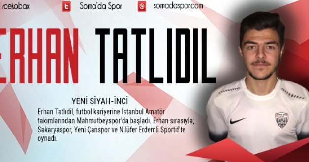 Somaspor Erhan Tatlıdil'i Siyah-Beyaz Yaptı!