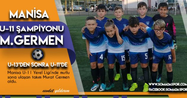U-11'ler de Şampiyon Murat Germen Oldu.