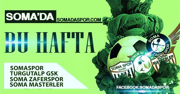 Soma Futbolda Bu Hafta..