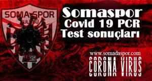 Somaspor'da Covid-19 Test Sonuçları Belli Oldu