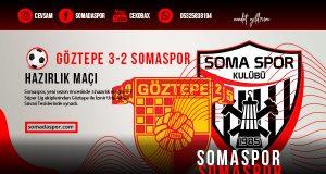 Somaspor, Göztepe İle Deplasmanda Hazırlık Maçı Oynadı