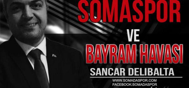 Somaspor ve Bayram Havası