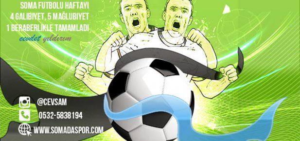 Soma Futbolu: 4 Galibiyet, 1 Beraberlik, 5 Mağlubiyet