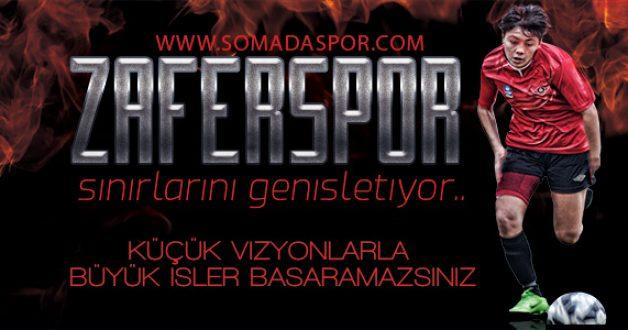 Zaferspor Sınırlarını Genişletiyor..